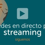 Streaming de iRedes