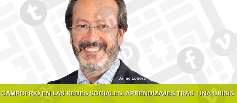 Campofrío en las redes sociales, por Jaime Lobera en iRedes