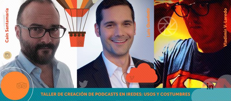 Taller de Creación de Podcasts en iRedes: usos y costumbres
