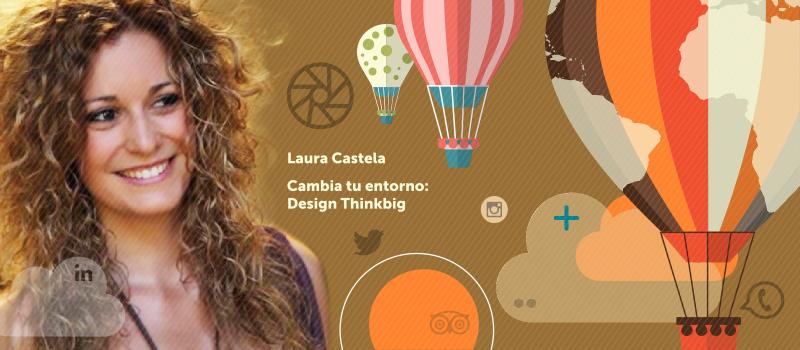 Cambia tu entorno: Design Thinkbig, taller de Fundación Telefónica en iRedes
